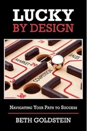 Lucky By Design: Navigating Your Path to Success